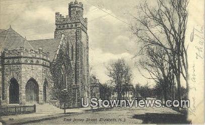 East Jersey Street - Elizabeth, New Jersey NJ Postcard