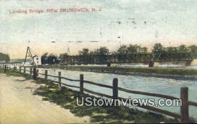 Landing Bridge - New Brunswick, New Jersey NJ Postcard