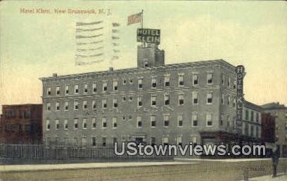 Hotel Klein - New Brunswick, New Jersey NJ Postcard