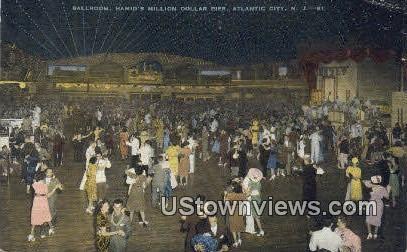 Ballroom, Hamid's Million Dollar Pier - Atlantic City, New Jersey NJ Postcard