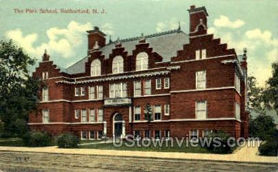 The Park School  - Rutherford, New Jersey NJ Postcard