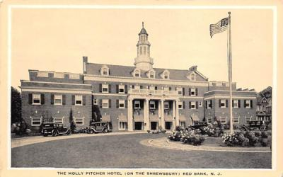The Molly Pitcher Hotel Red Bank, New Jersey Postcard