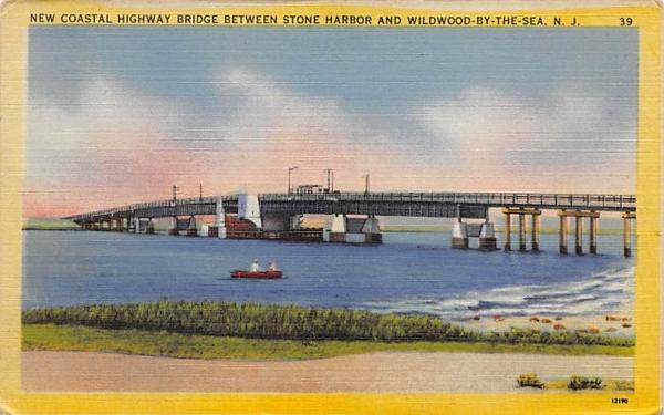 New Costal Highway Bridge Stone Harbor, New Jersey Postcard