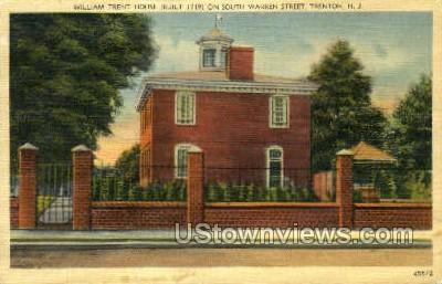 The William Trent House - Trenton, New Jersey NJ Postcard