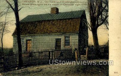 Old Building At Washingtons Crossing - Trenton, New Jersey NJ Postcard