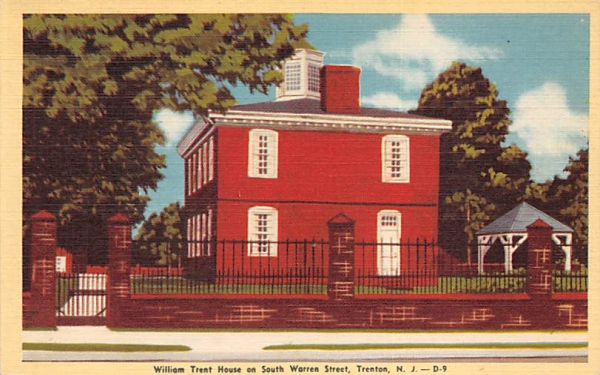 William Trent House on South Warren Street Trenton, New Jersey Postcard