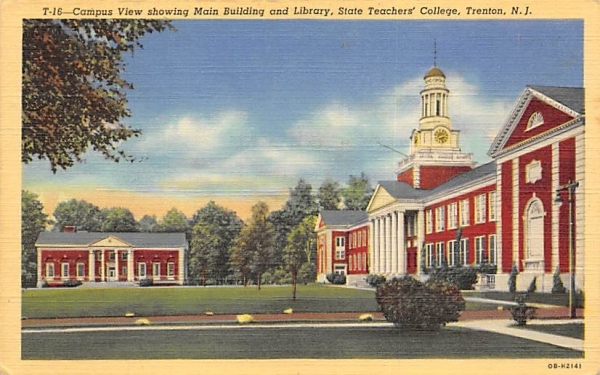 Campus View,  Main Building and Library Trenton, New Jersey Postcard