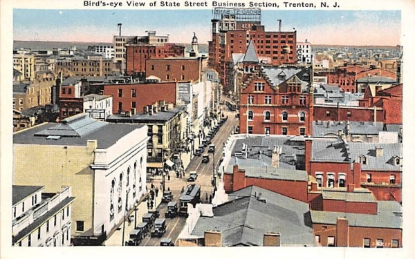 Bird's-eye View of State Street Business Section Trenton, New Jersey Postcard