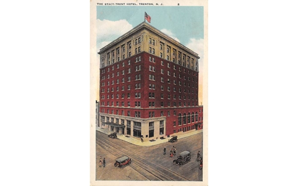 The Stacy-Trent Hotel  Trenton, New Jersey Postcard