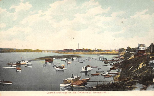 Launch Moorings on the Delaware Trenton, New Jersey Postcard