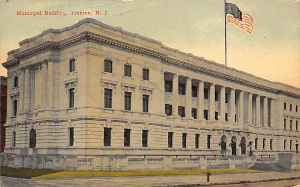 Municipal Building Trenton, New Jersey Postcard