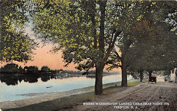 Where Washington Landed Christmas Night 1776 Trenton, New Jersey Postcard