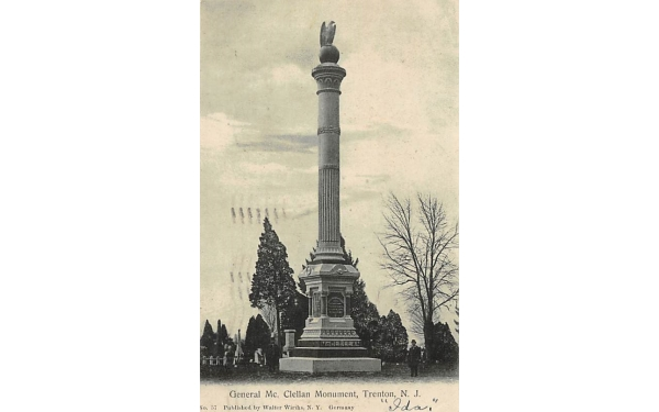 General Mc. Clellan Monument Trenton, New Jersey Postcard
