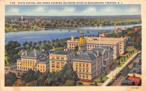 State Capitol, Annex Delaware River Trenton, New Jersey Postcard