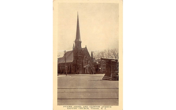 Swamp Angel and Clinton Avenue, Baptist Church Trenton, New Jersey Postcard