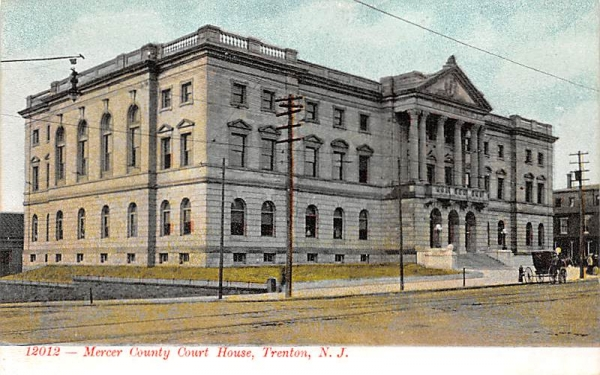 Mercer County Court House Trenton, New Jersey Postcard