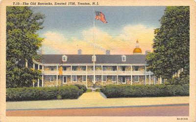 The Old Barracks, Erected 1758 Trenton, New Jersey Postcard