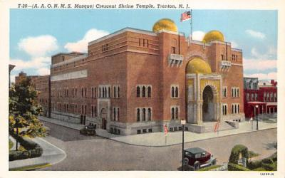 (A.A.O.N.M.S. Mosque) Crescent Shrine Temple Trenton, New Jersey Postcard
