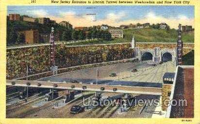 Entrance To Lincoln Tunnel  - Weehawken, New Jersey NJ Postcard