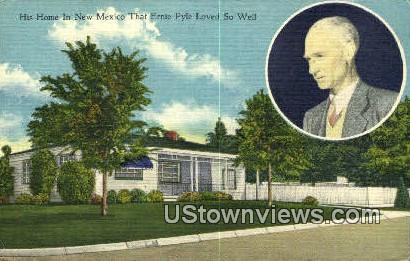Ernie Pyle's Home - Albuquerque, New Mexico NM Postcard