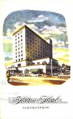Hilton Hotel - Albuquerque, New Mexico NM Postcard