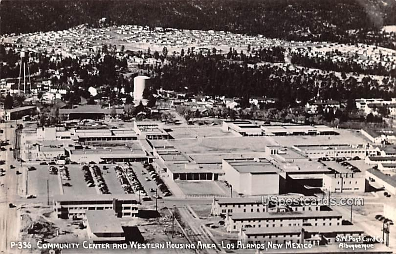 Community Center and Western Housing Area - Los Alamos, New Mexico NM Postcard