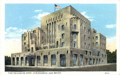 The Franciscan Hotel - Albuquerque, New Mexico NM Postcard