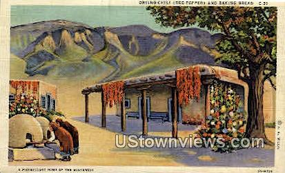 Drying Chili & Baking Bread - Misc, New Mexico NM Postcard