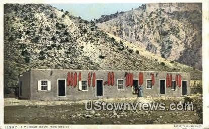 A Mexican Home - Misc, New Mexico NM Postcard