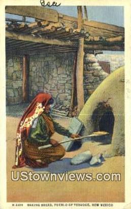 Baking Bread - Pueblo of Tesuque, New Mexico NM Postcard