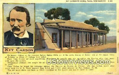 Kit Carson's Home - Taos, New Mexico NM Postcard