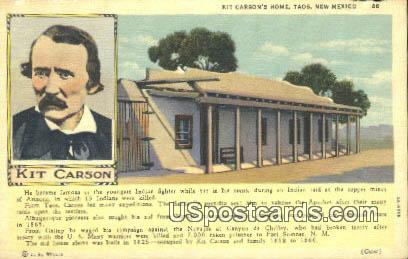 Kit Carson's Home - Taos, New Mexico NM Postcard