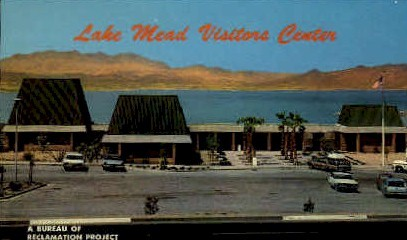 Lake Mead Visitor's Center - Nevada NV Postcard