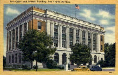 Federal Building and Post Office - Las Vegas, Nevada NV Postcard