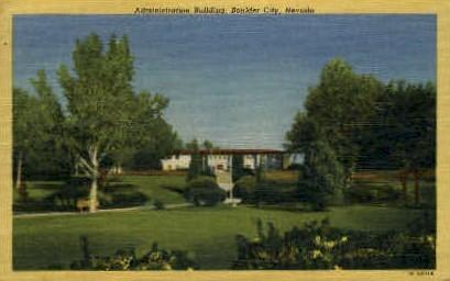 Administration Building - Boulder City, Nevada NV Postcard