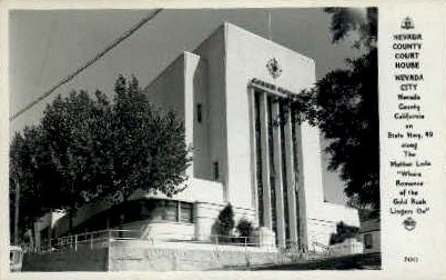 Nevada County Court - Nevada City Postcards Postcard
