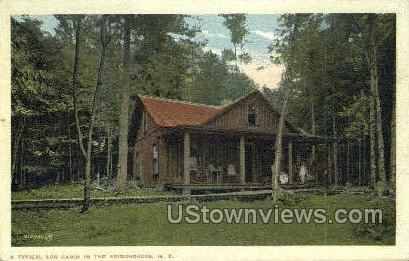 Typical Log Cabin - Adirondacks, New York NY Postcard