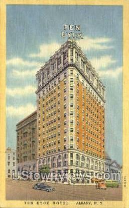 Ten Eyck Hotel - Albany, New York NY Postcard