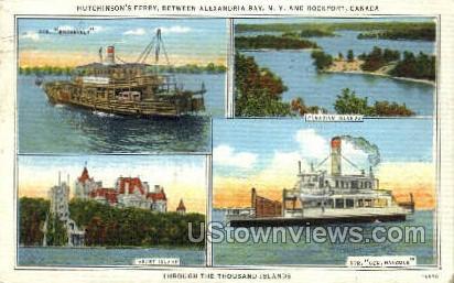 Hutchinson' Ferry, Thousand Island - Alexandria Bay, New York NY Postcard