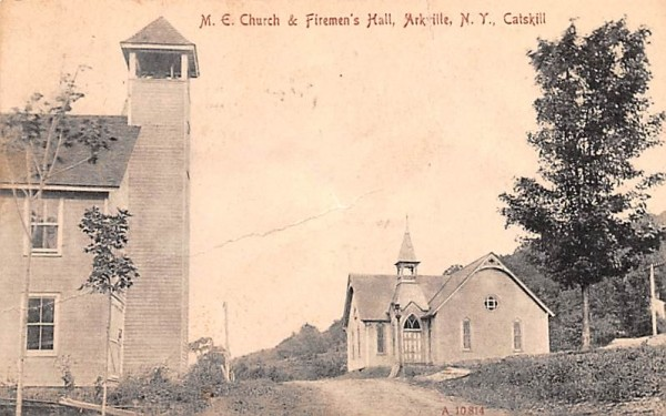 ME Church & Firemen's Hall Arkville, New York Postcard