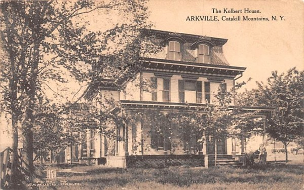 The Kolbert House Arkville, New York Postcard