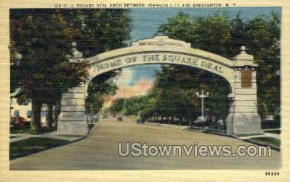 Square Deal Arch - Binghamton, New York NY Postcard