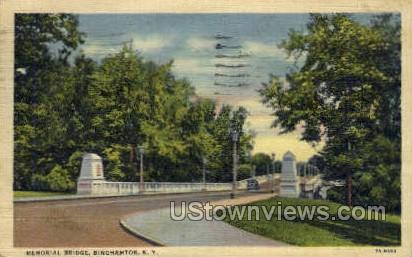 Memorial Bridge - Binghamton, New York NY Postcard