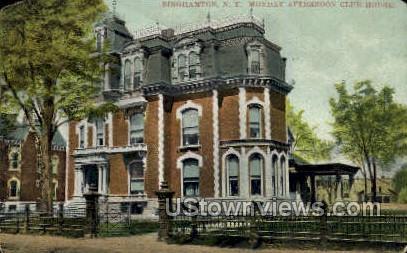 Monday Afternoon Club House - Binghamton, New York NY Postcard