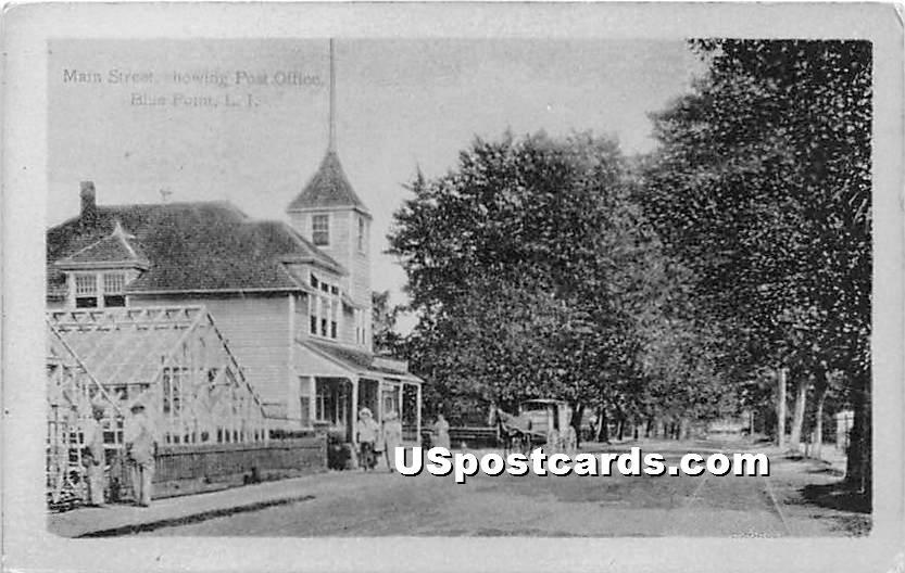 Main Street, Post Office - Blue Point, New York NY Postcard