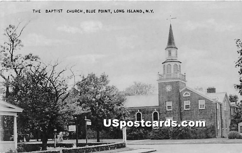 Baptist Church - Blue Point, New York NY Postcard