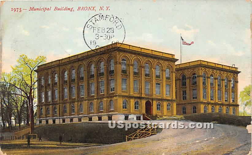 Municipal Building - Bronx, New York NY Postcard