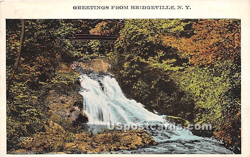 Greetings from - Bridgeville, New York NY Postcard