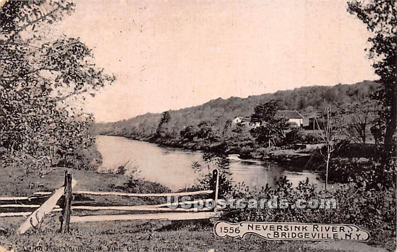 Neversink River - Bridgeville, New York NY Postcard