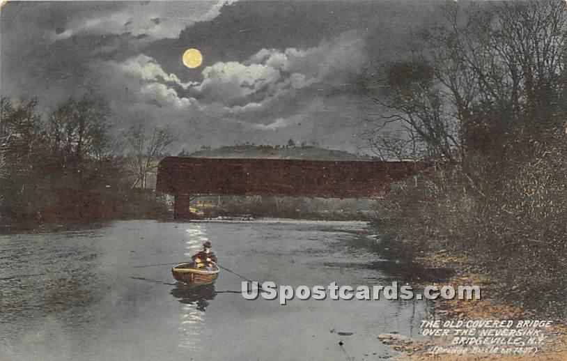 The Old Covered Bridge - Bridgeville, New York NY Postcard